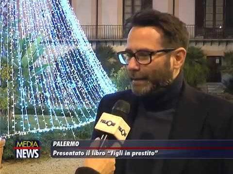 """Palermo: Presentato il libro """"Figli in prestito"""""""
