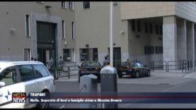 Trapani. Sequestrati beni a famiglia vicina a Messina Denaro