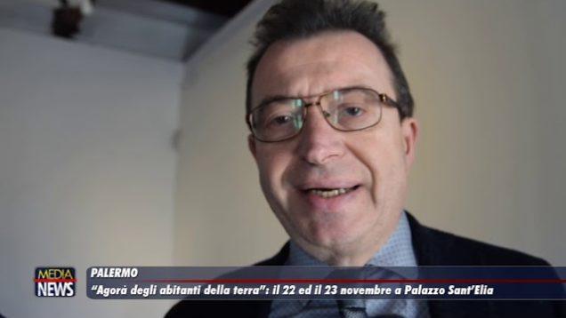 """""""Agorà degli abitanti della terra"""": il 22 e 23 novembre a Palazzo Sant'Elia"""