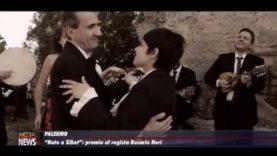"""Nato a Xibet"": premio al regista Rosario Neri"