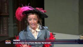 """Teatro Massimo di Palermo. Debutta domani """"My fair lady"""""""