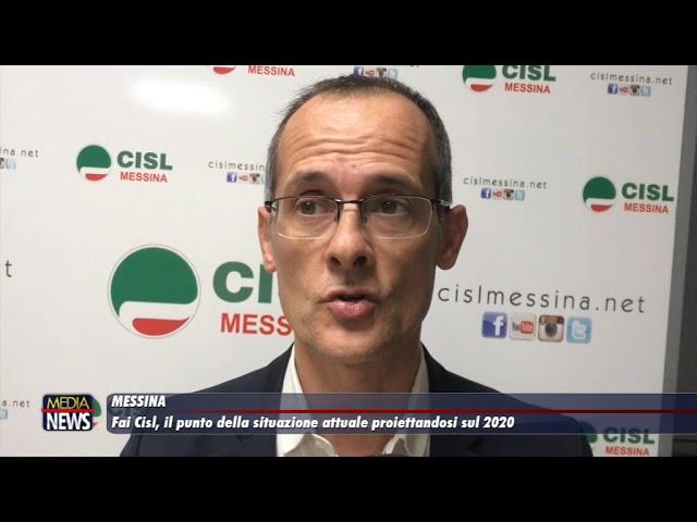Messina. Fai Cisl: il punto della situazione attuale proiettandosi sul 2020