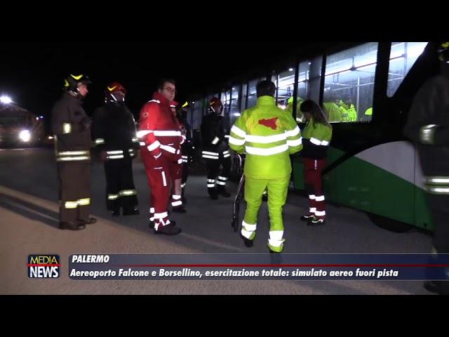 Palermo. Aeroporto Falcone Borsellino, esercitazione: simulato aereo fuori pista