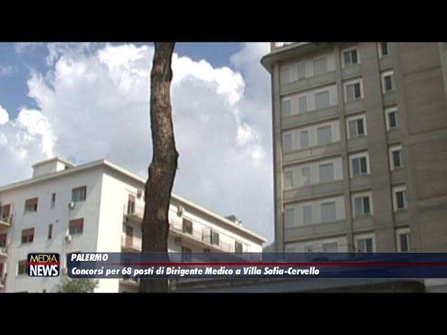 Palermo. Concorsi per 68 posti di Dirigente Medico a Villa Sofia Cervello