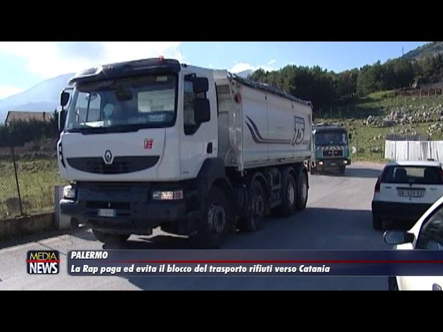 Palermo. La Rap paga ed evita il blocco del trasporto dei rifiuti verso Catania