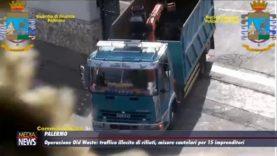 Palermo. Operazione Old Waste: traffico illecito di rfiuti, misure cautelari per 15 imprenditori