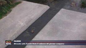 Palermo. Ritrovato sotto il Ponte Oreto il cadavere del giovane scomparso