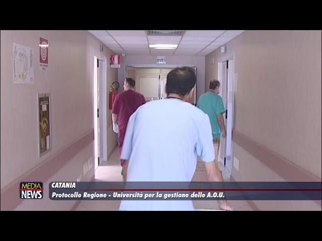 Catania. Siglato un protocollo Regione – Università per la gestione delle A.O.U.