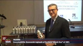 """Ecosostenibilità: Assessorato Regionale al Territorio """"plastic free"""" al 100%"""