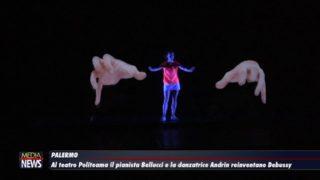 Palermo. Al teatro Politeama il pianista Bellucci e la danzatrice Andrin reinventano Debussy