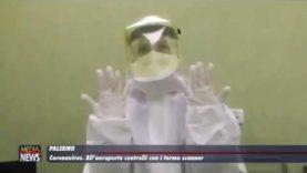 Palermo. Coronavirus: all'aeroporto controlli con i termo scanner