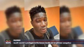 Palermo.  Insulti razzisti e pestaggio in Via Cavour. Incubo per un un giovane senegalese