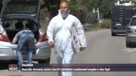 Palermo. Omicidio Ferrara. Condannati moglie e figli