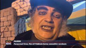 Palermo. Paranormal Circus, fino al 9 febbraio horror, illusionismo, sensualità e acrobazie