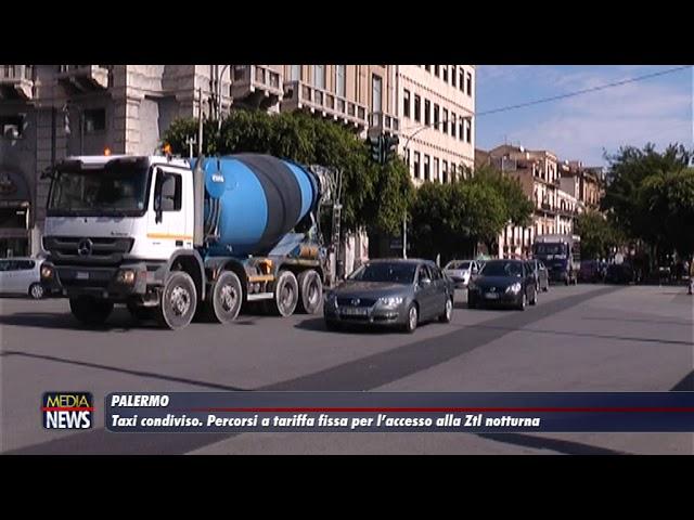 Palermo. Taxi condiviso. Percorsi a tariffa fissa per facilitare l'accesso alla ZTL notturna