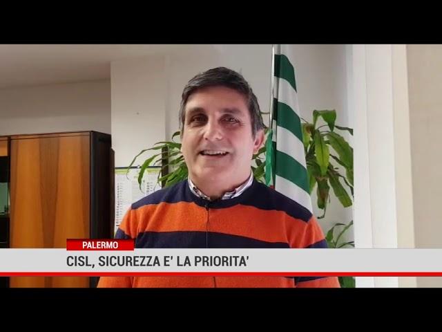 Coronavirus. Cisl Palermo Trapani, sicurezza sui luoghi di lavoro e nelle case