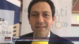 Palermo. 3 casi sospetti in Sicilia: 2 a Catania e 1 a Palermo