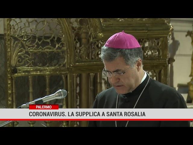 Palermo. Coronavirus, la supplica a Santa Rosalia