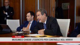 Palermo. Musumeci chiede l'esercito per controllo agli arrivi
