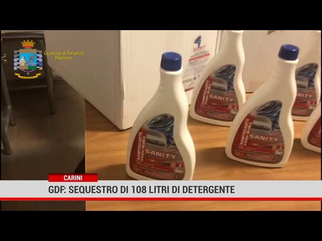 Carini. Gdf : sequestro di 108 litri di detergente venduto come igienizzante