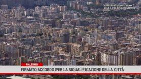 Firmato accordo per la riqualificazione di Palermo