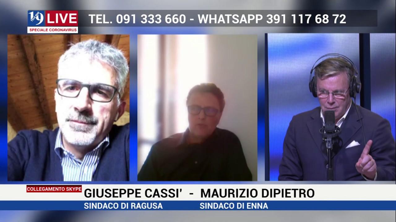 Giuseppe Cassì (sindaco di Ragusa) e Maurizio Dipietro (sindaco di Enna) ospiti a 19 Live, speciale Coronavirus.