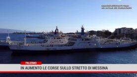 In aumento le corse sullo stretto di Messina