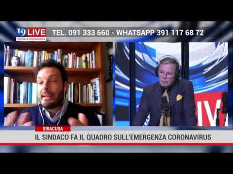 Intervento Sindaco di Siracusa Italia per l'emergenza coronavirus su 19Live in diretta su Tele One
