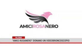 L'associazione AmiciRosanero dona un video broncoscopio al Cervello