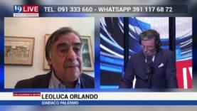 LEOLUCA ORLANDO SINDACO DI PALERMO IN DIRETTA SU TELE ONE IN 19LIVE