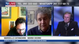 MARCELLO CATANZARO SINDACO ISNELLO E MARIO CICERO SINDACO CASTELBUONO IN DIRETTA SU TELE ONE 19 LIVE