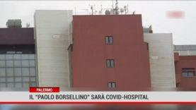 """Marsala. Il"""" Paolo Borsellino"""" sarà Covid- Hospital"""