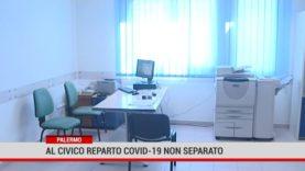 Palermo. Al Civico reparto Covid-19 non separato