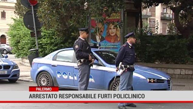 Palermo. Arrestato responsabile furti Policlinico