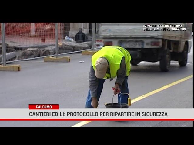 Palermo. Cantieri edili: protocollo per ripartire in sicurezza