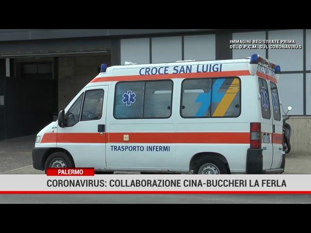 Palermo. Coronavirus: collaborazine Cina-Buccheri La Ferla