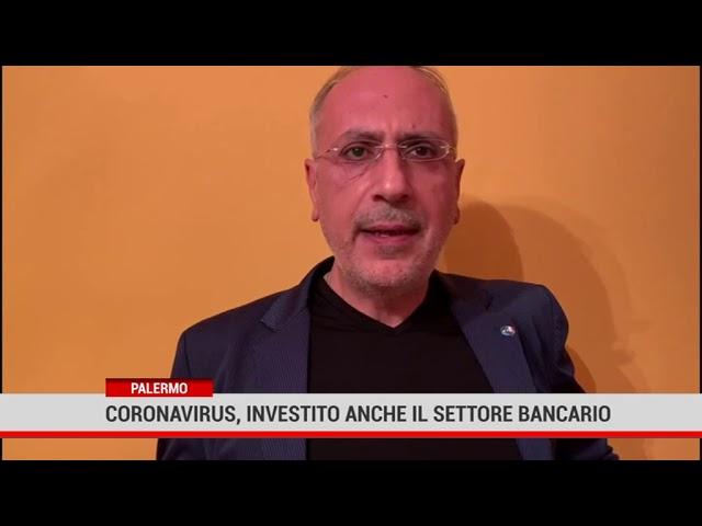 Palermo. Coronavirus, investito anche il settore bancario