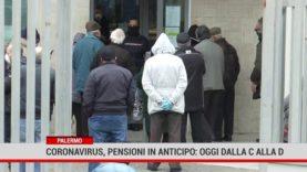 Palermo. Coronavirus, pensioni in anticipo: oggi dalla C alla D