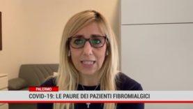 Palermo. Covid19: le paure dei pazienti fibromialgici
