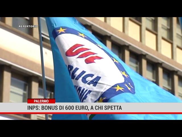 Palermo. Inps: bonus di 600 euro, a chi spetta