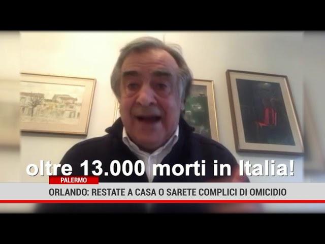 Palermo. Orlando: restate a casa o sarete complici di omicidio
