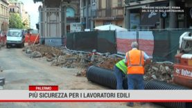 Palermo. Più sicurezza per i lavoratori edili