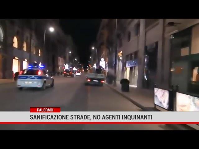 Palermo. Sanificazione strade, no agenti inquinanti