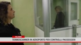 Palermo.Termoscanner in aeroporto per controlli passeggeri