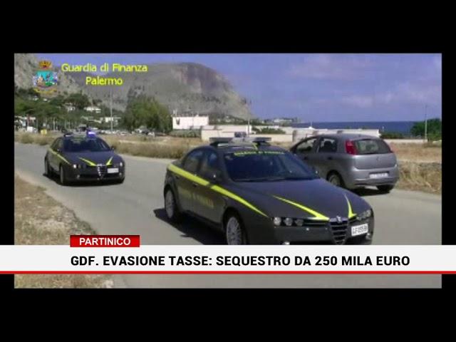 Partinico. Gdf. Evasione tasse: sequestro da 250 mila euro