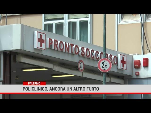 Policlinico di Palermo, ancora furti