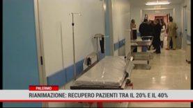 Rianimazione: recupero pazienti fra il 20 ed il 40 per cento