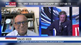 SALVO VIZZI DIRETTORE SANITARIO FONDAZIONE GIGLIO CEFALU IN DIRETTA SU TELE ONE IN 19LIVE