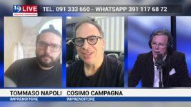 TOMMASO NAPOLI e COSIMO CAMPAGNA IN DIRETTA SU TELE ONE IN 19 LIVE