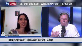 19 LIVE SANIFICAZIONE L'OZONO PURIFICA L'ARIA? CON MARGHERITA MAZZOLA BIOLOGA IN DIRETTA SU TELE ONE